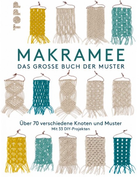 Makramee, das große Buch der Muster