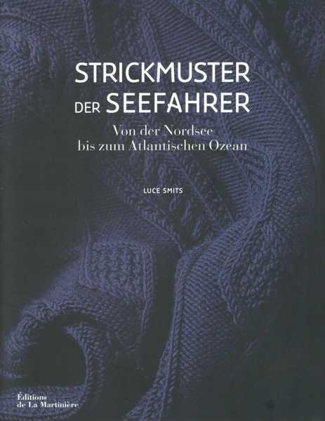 Strickmuster der Seefahrer, Luce Smits